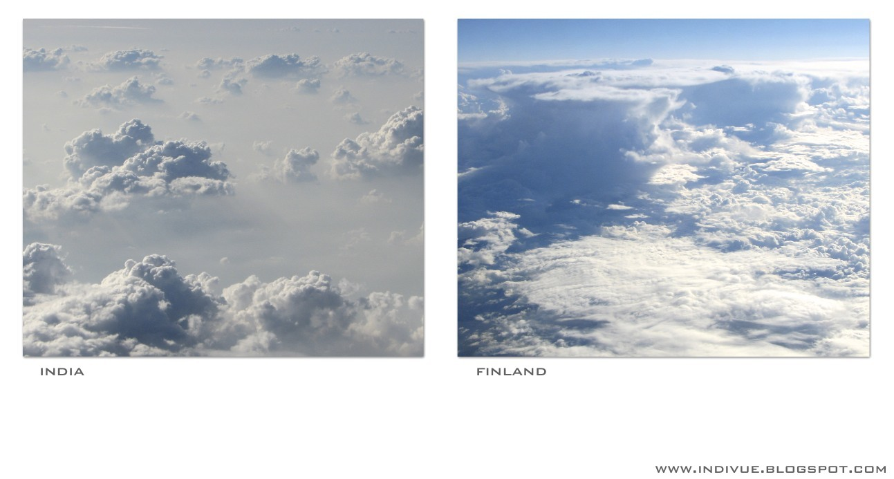Above the clouds in India and in Finland