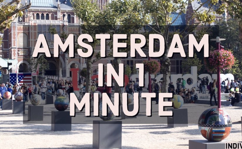 Amsterdam in one minute (video)