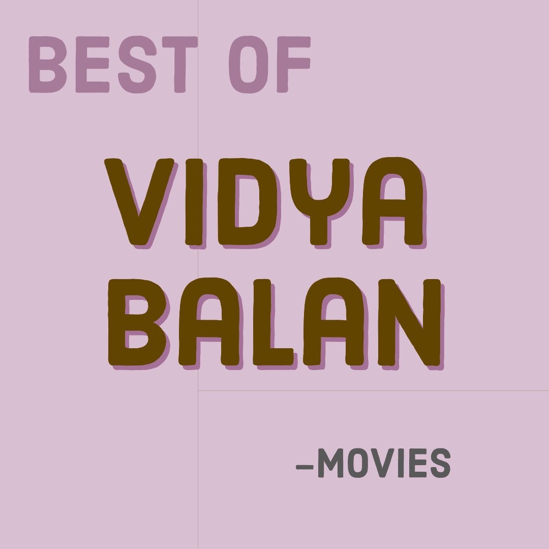 Best of Vidya Balan movies