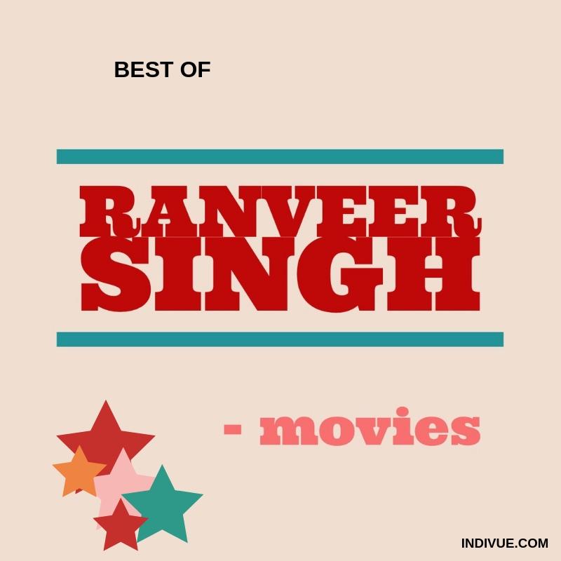 Best of Ranveer Singh -movies