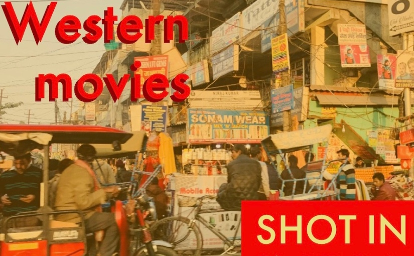 Good Western movies shot in India