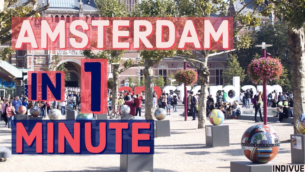 Amsterdam in one minute