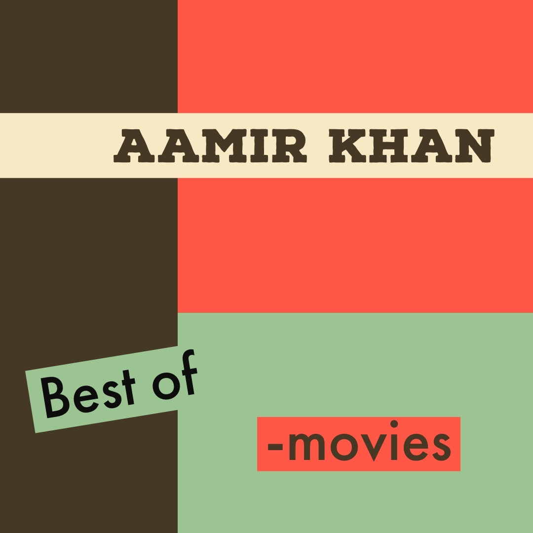Best of Aamir Khan -movies
