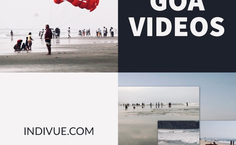 Travel and music videos inspired by Goa,India