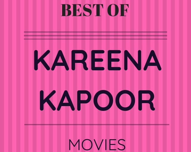 Best of 5 of Kareena Kapoor Khan -movies