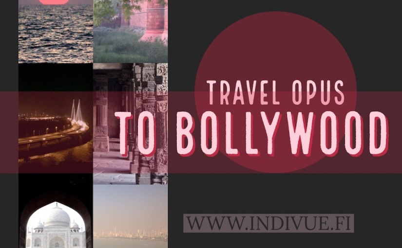 Travel Opus to Bollywood and Hindi cinema